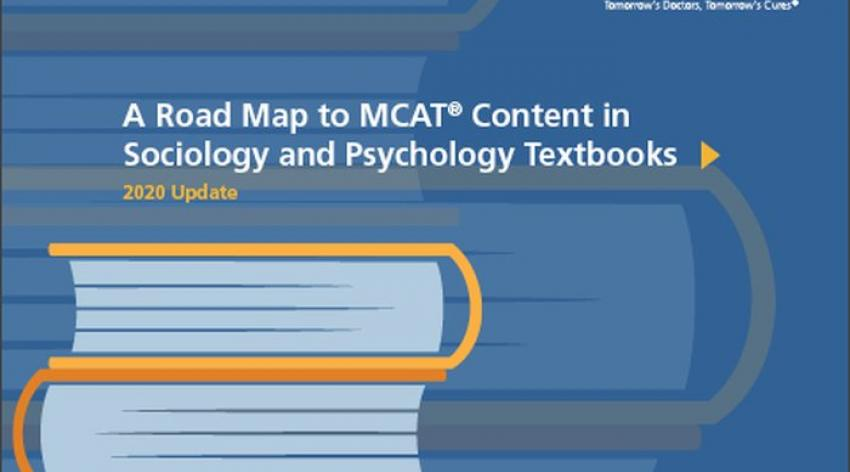 A Road Map to MCAT Content in Sociology and Psychology TextbooksAC