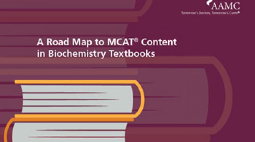 A Road Map to MCAT Content In Biochemistry Textbooks